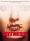 Mute Witness script